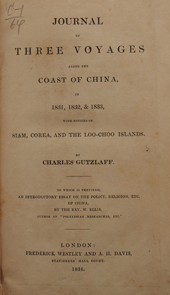 Cover of Journal of three voyages along the coast of China in 1831, 1832, & 1833: with notices of Siam, Corea, and the Loo-choo islands