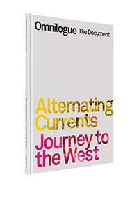 Cover of Omnilogue: Alternating currents & Journey to the West catalogue