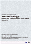 "Cover image of International Symposium for Media Art ""Art & Technology: Changing Times, Contemporary Trends, Future Platforms"" Report"